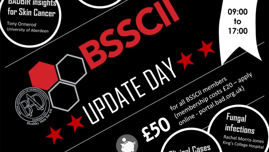 BSSCII Study Day: Update on Skin Diseases in Immunocompromised Patients – Fri 18th May 2018